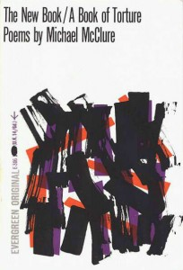 The New Book / A Book of Torture - Michael McClure