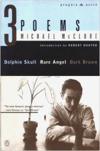 3 Poems - Michael McClure
