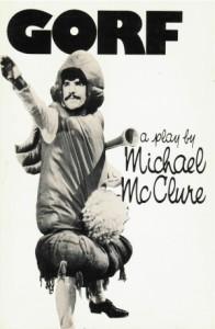 Gorf - Michael McClure