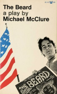 The Beard, a play by Michael McClure