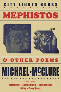 Mephistos and Other Poems by Michael McClure